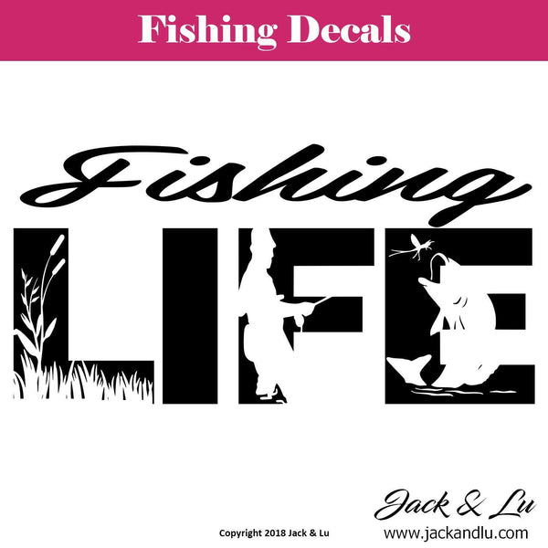 Fishing Life Decal - Jack and Lu