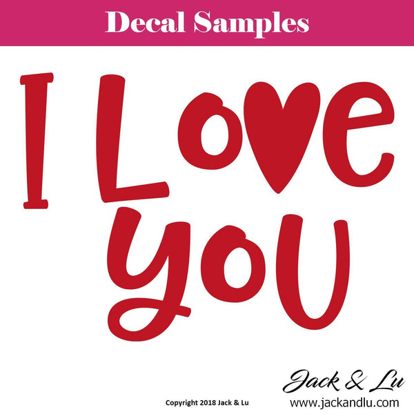 "Valentine's Day Decal - ""I Love You"" - Jack and Lu"