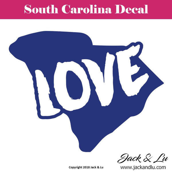 State Decal - South Carolina SC - LOVE - Jack and Lu
