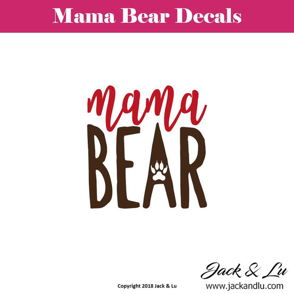Mama Bear Decal - Style No. 5 - Jack and Lu