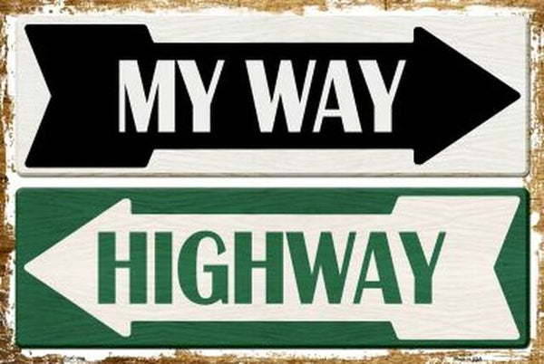 My Way Or Highway Wholesale Metal Novelty Large Parking Sign - Jack and Lu