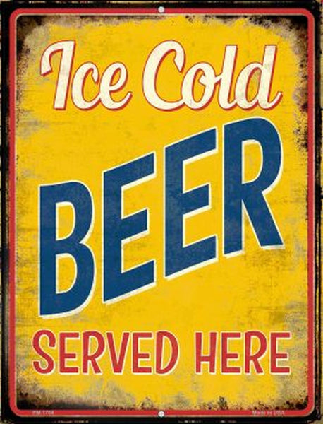 Ice Cold Beer Served Here Metal Novelty Parking Sign