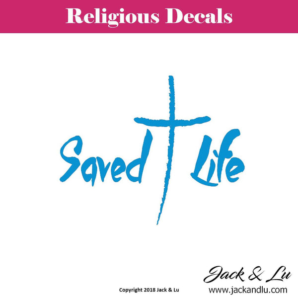 Religious Decal - Saved Life with Cross - Jack and Lu