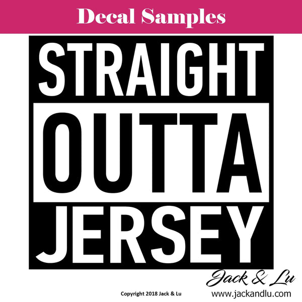 Straight Outta Jersey Decal