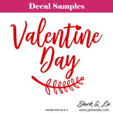 "Valentine's Day Decal - ""Valentine Day"" - Jack and Lu"