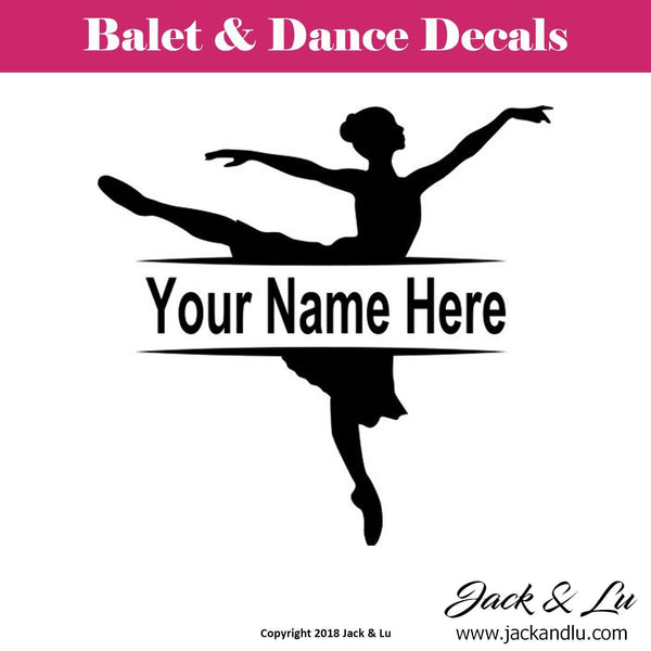 Custom Personalized Ballet and Dance Name Decal - Style No. 6