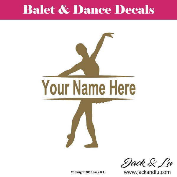 Custom Personalized Ballet and Dance Name Decal - Style No. 7