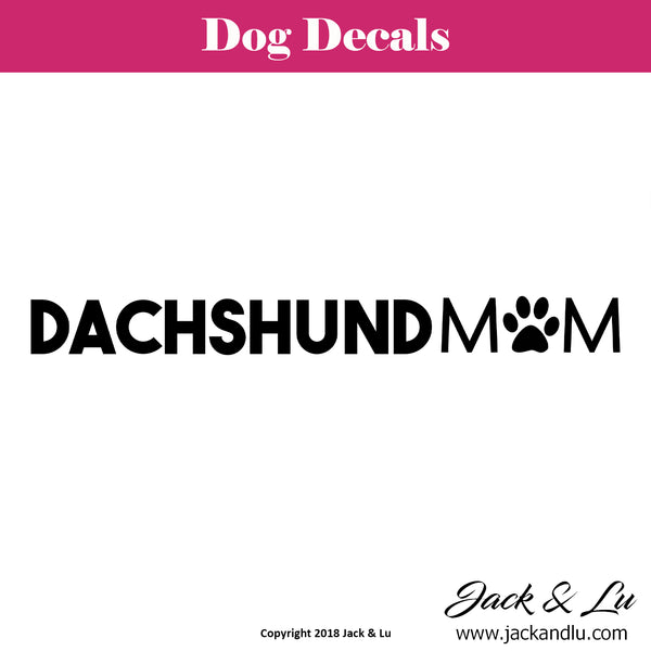Dachshund Mom - Dachshund Dog Decal - Jack and Lu
