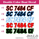 Custom Boat , Marine, and Personal Watercraft Registration Numbers Decals SET - Jack and Lu
