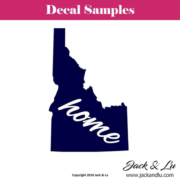 State Decal - Idaho with Home Script - Jack and Lu