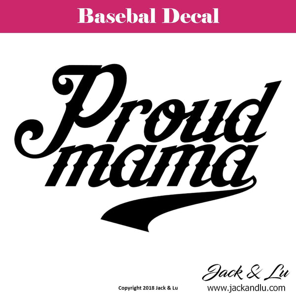 Baseball Decal - Proud Mama - Jack and Lu