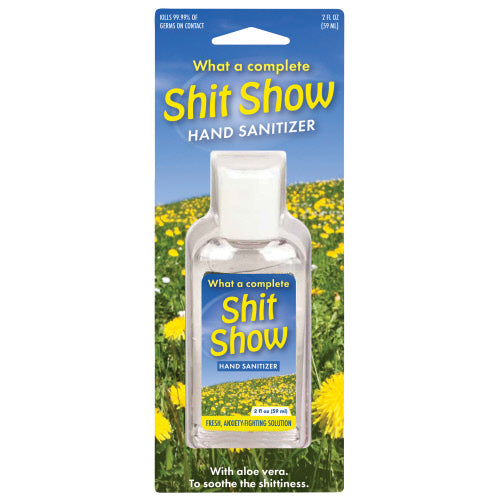 WHAT A COMPLETE SHIT SHOW HAND SANITIZER - Jack and Lu