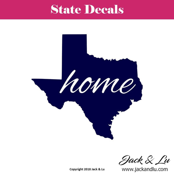 State Decal - (TX) Texas Home State Decal