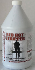 2 Red Hot Stripper Gallon