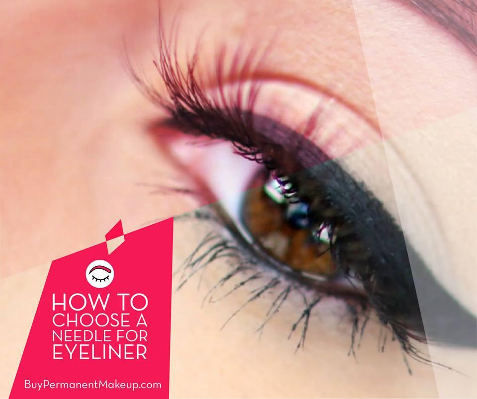 How to choose a Needle for EYELINER