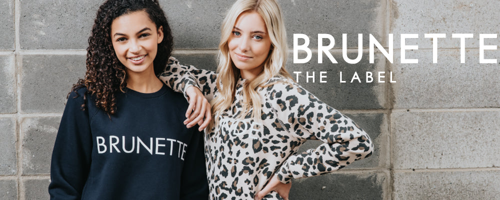 Shop Brunette The Label at Below The Belt.  Canadian based clothing company featuring female empowerment clothing.