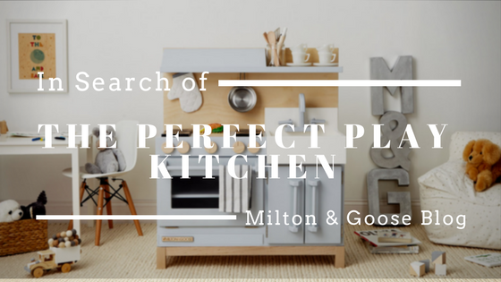 In Search of the Perfect Play Kitchen