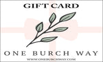 one burch way gift card, all occasion gift card, digital gift card in various USD amounts