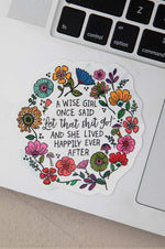 Vinyl Happy Stickers | Wise Girl Once Said