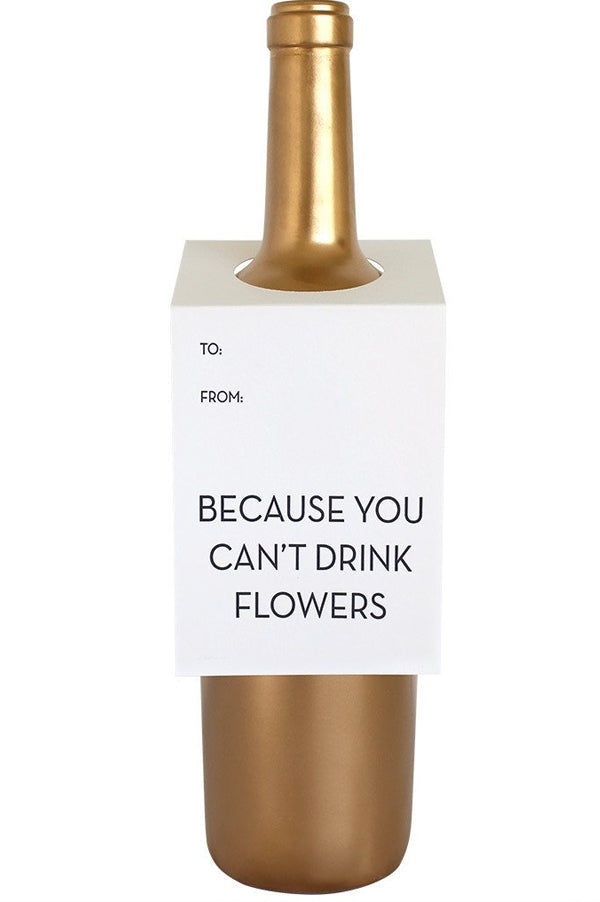 Wine & Spirit Tag | Because You Can't Drink Flowers