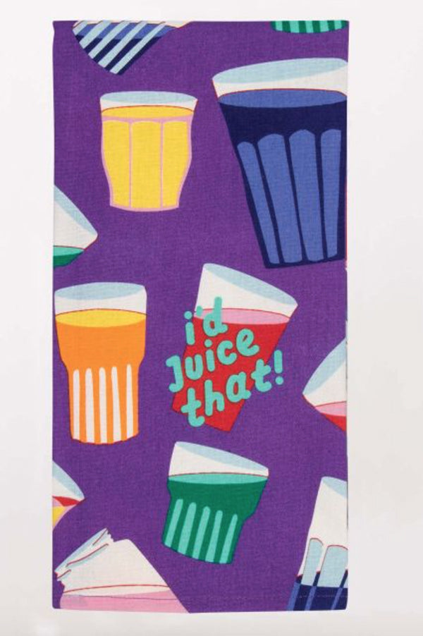 Dish Towel | I'd Juice That