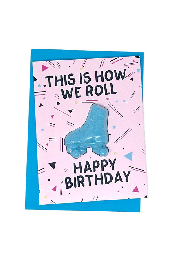 Bath Fizzy Card | This is How We Roll