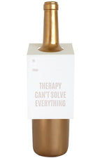 Wine & Spirit Tag | Therapy Can't Solve Everything