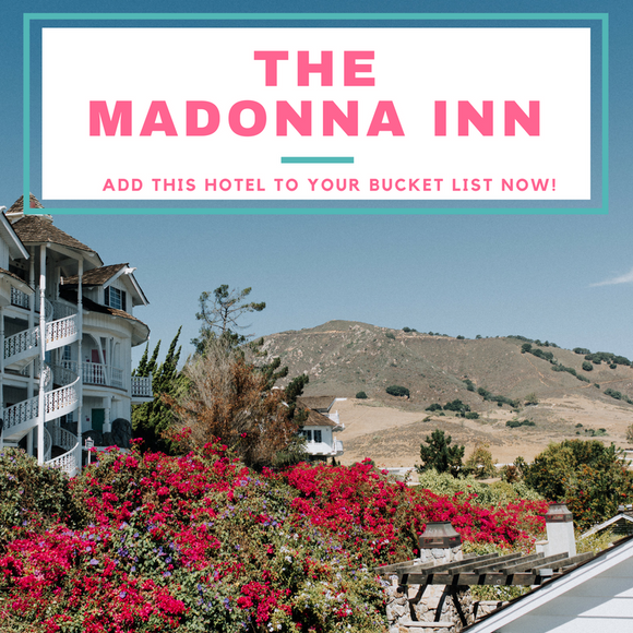 The Madonna Inn- Add This Hotel to Your Bucket List Now!