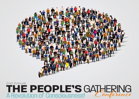2018 THE PEOPLE'S GATHERING CONFERENCE