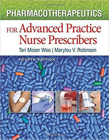 PHARMACOTHERAPEUTICS FOR ADVANCED PRACTICE NURSE PRESCRIBERS - Hardcover