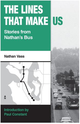 THE LINES THAT MAKE US: STORIES FROM NATHAN'S BUS BY NATHAN VASS
