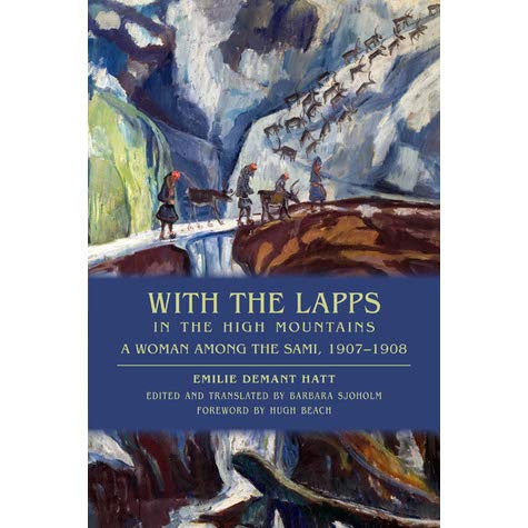 WITH THE LAPPS IN THE HIGH MOUNTAINS TRANSLATED BY BARBARA SJOHOLM
