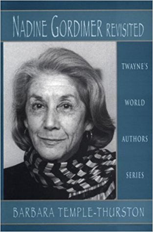 B. Temple-Thurston - NADINE GORDIMER REVISITED - Hardcover