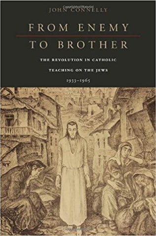 J. Connelly - FROM ENEMY TO BROTHER - Hardcover
