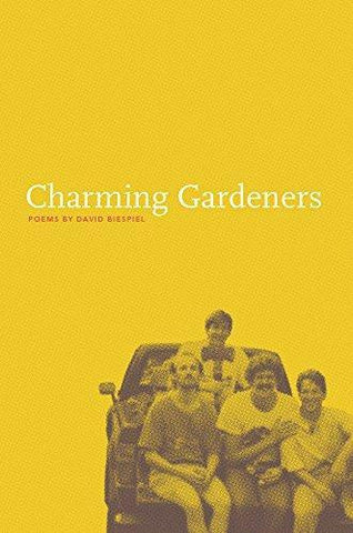 D. Biespiel - CHARMING GARDENERS (PACIFIC NORTHWEST POETRY SERIES) - Paperback