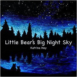 K. Hay - LITTLE BEAR'S BIG SKY -  Paperback