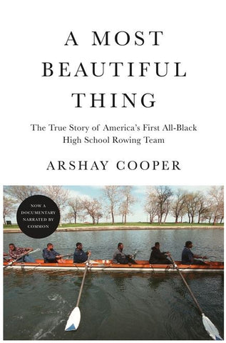 A MOST BEAUTIFUL THING BY ARSHAY COOPER