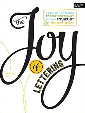 G. J. Kirkendall - THE JOY OF LETTERING - Paperback
