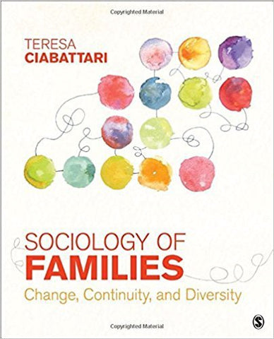 T. Ciabattari - SOCIOLOGY OF FAMILIES: CHANGE, CONTINUITY, AND DIVERSITY - Paperback