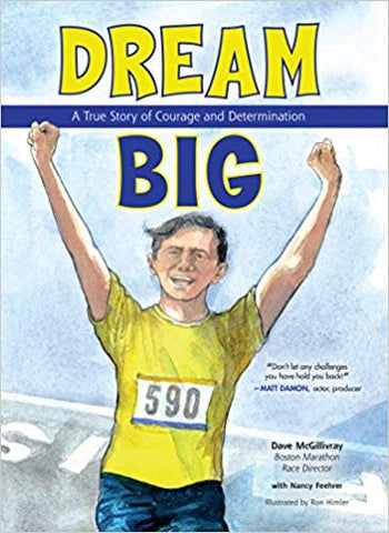 N. (Wendland) Feehrer - DREAM BIG:  A TRUE STORY OF COURAGE AND DETERMINATION - Hardcover