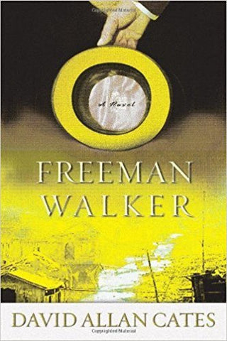 D. Cates - FREEMAN WALKER - Hardcover