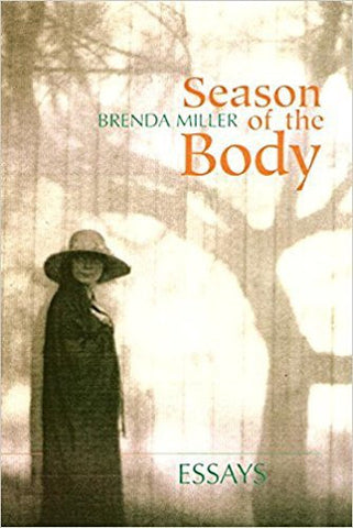 B. Miller - SEASON OF THE BODY - Paperback