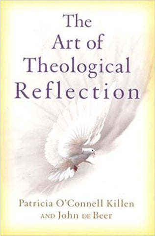 THE ART OF THEOLOGICAL REFLECTION - Paperback