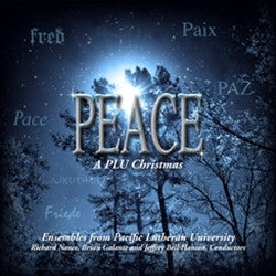 2011 - PEACE: A CHRISTMAS CELEBRATION FROM PLU