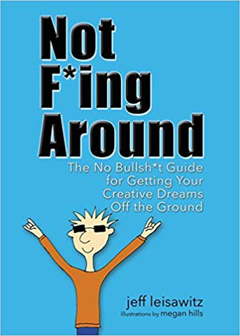 J. Leisawitz - NOT F*ING AROUND - Paperback
