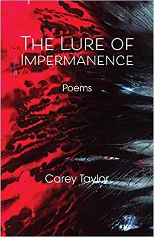 C. Taylor - THE LURE OF IMPERMANENCE - Paperback