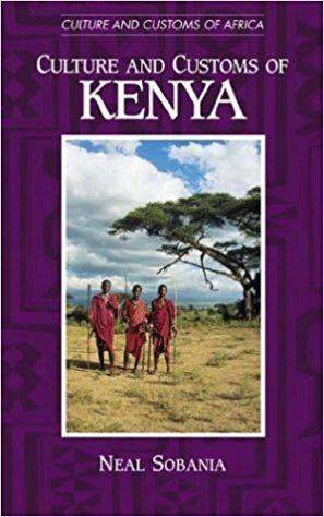 N. Sobania - CULTURE AND CUSTOMS OF KENYA - Hardcover