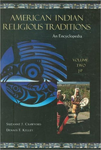 S.J. Crawford-O'Brien - AMERICAN INDIAN RELIGIOUS TRADITIONS: AN ENCYCLOPEDIA (VOLUMES I-III) - Hardcover