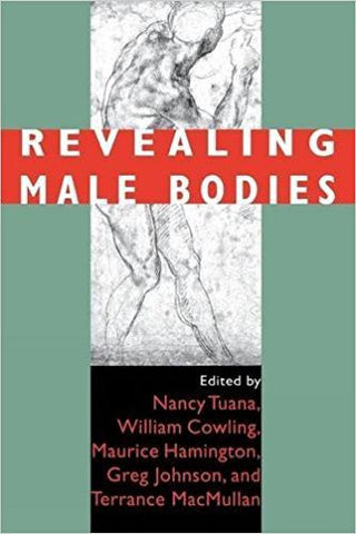 G. Johnson - REVEALING MALE BODIES - Paperback
