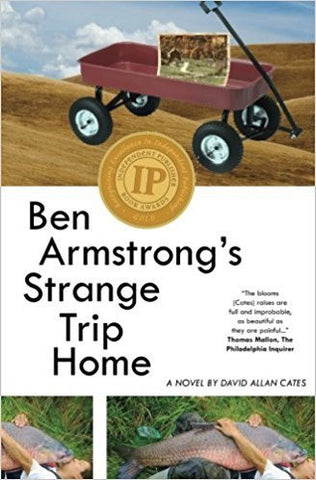 D. Cates - BEN ARMSTRONG'S STRANGE TRIP HOME - Paperback